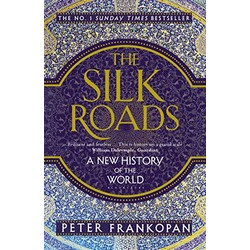 The Silk Roads: A New History of the World (Уценка)