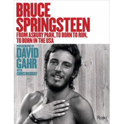 Bruce Springsteen: From Asbury Park, to Born To Run, to Born In The USA