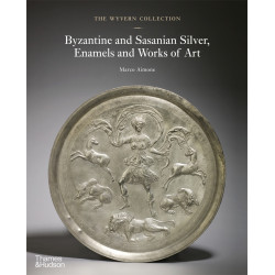 Byzantine and Sasanian Silver, Enamels and Works of Art
