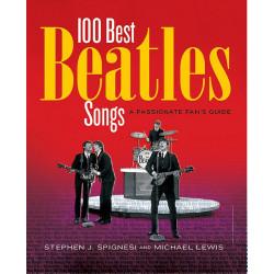 100 Best Beatles Songs: An Informed Fans Guide