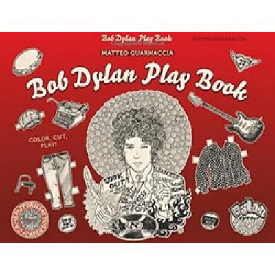 Bob Dylan Play Book: Color, Cut, Play!
