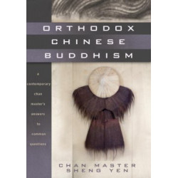 Orthodox Chinese Buddhism