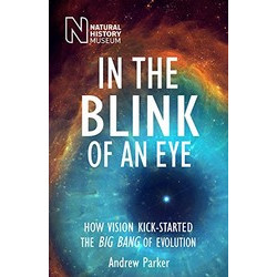 In the Blink of an Eye: How Vision Kick-Started the Big Bang of Evolution (Уценка)