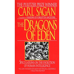 The Dragons of Eden: Speculations on the EVol.ution of Human Intelligence (Уценка)