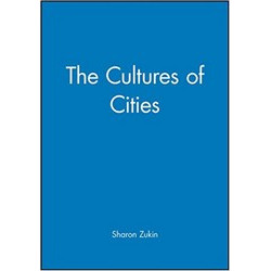 Cultures of Cities