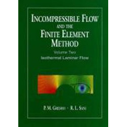 Incompressible Flow and the Finite Element Method