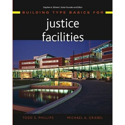Building Type Basics for Justice Facilities