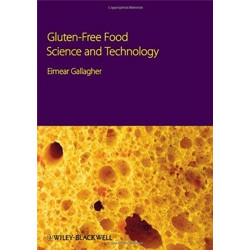 Gluten–Free Food Science and Technology