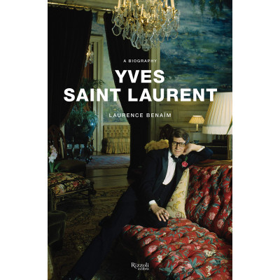 Yves Saint Laurent: The Biography