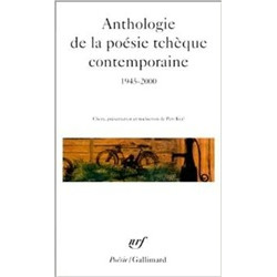 Anthologie de la poesie tcheque contemporaine 1945-2000