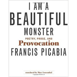 I Am a Beautiful Monster Poetry, Prose and Provocation