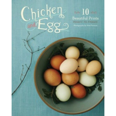 Chicken and Egg: 10 Beautifull Prints