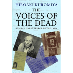 The Voices of the Dead. Stalin's Great Terror in the 1930s (Уценка)