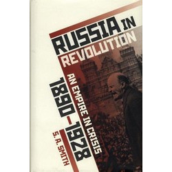 Russia in Revolution: An Empire in Crisis, 1890 to 1928 (Уценка)