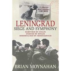Leningrad: Siege and Symphony (Уценка)