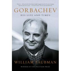 Gorbachev: His Life and Times (Уценка)
