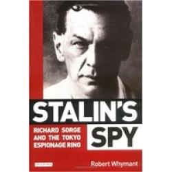 Stalin's Spy: Richard Sorge and the Tokyo Espionage Ring (Уценка)
