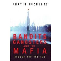 Bandits, gangsters and the Mafia