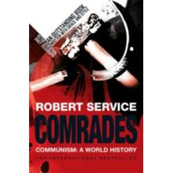 Comrades. Communism. A World History