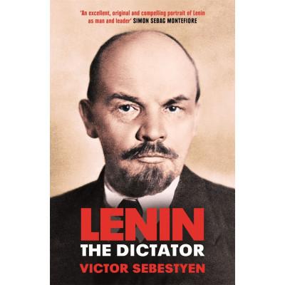 Lenin the Dictator: An Intimate Portrait(Уценка)
