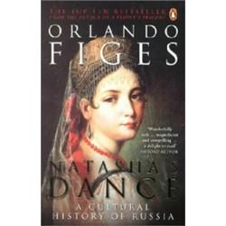 Natasha's Dance. A Cultural History of Russia