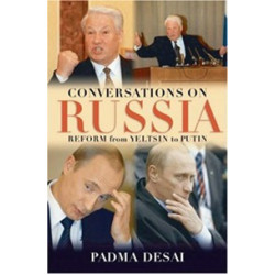Conversation on Russia.Reform from Yeltsin to Putin