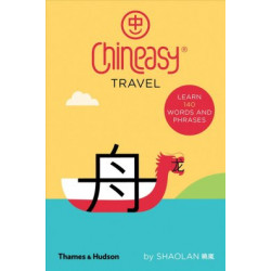 Chineasy® Travel: Learn 140 Words and Phrases